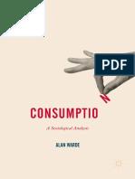 (Consumption and Public Life) Alan Warde (Auth.)-Consumption_ a Sociological Analysis-Palgrave Macmillan UK (2017)