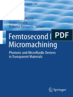 Fs Micromachining Photonic and Microfluidic Devices