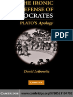 David M. Leibowitz The Ironic Defense of Socrates Platos Apology.pdf