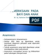 Anamnesis Dan Pem Fisis