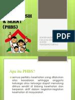 Perilaku Hidup Bersih & Sehat (Phbs)