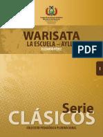 Warisata La Escuela Ayllu (Versión Liviana)