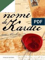 Em Nome de Kardec (Adriano Calsone)