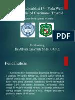 Peran Radioablasi I-131 Pada Well Differentiated Carcinoma Thyroid