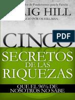 Cinco Secretos Para El Èxito Financiero Que El 96% de Nosotros No Conoce - Craig Hill