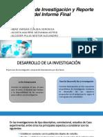 Desarrollo de Investigación y Reporte Del Informe Final