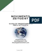 LIBRO Zeitgeist Italia Guida Orient Amen To Attivista Book