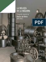 La Belleza de la Máquina. Fotografía Industrial de Ramón de Baños (1890-1980).pdf
