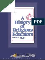 Elmer L. Towns - A History of Religious Educators