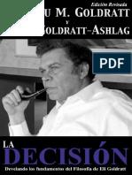 La Decisi n Develando Los Fundamentos Del Filosof a de Eli Goldratt Goldratt Collection n 5 Spanish Edition