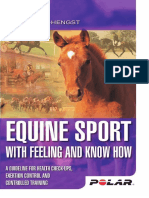 Equine Sport With Feeling and Know How