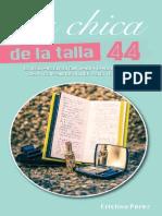 La Chica de La Talla 44 - Cristina Perez