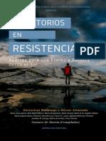 TERRITORIOS EN RESISTENCIA. Aportes para una Ecología Política desde el Sur