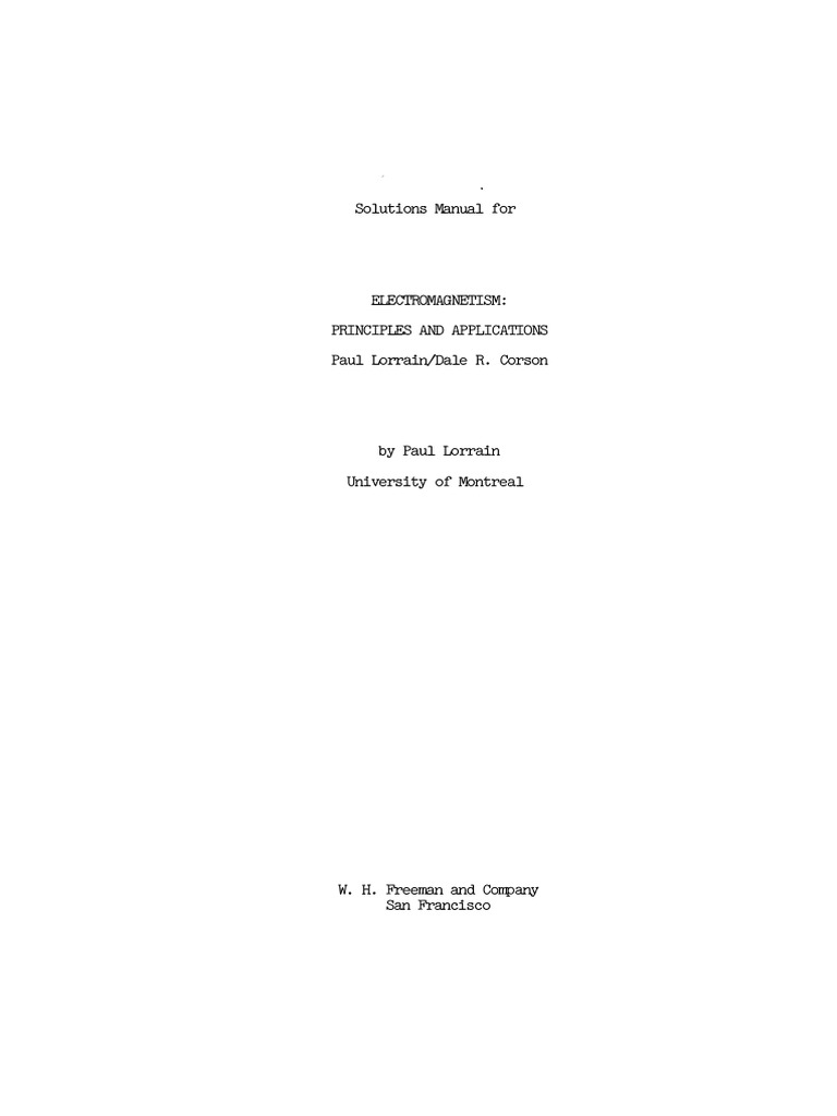 Solutions Manual for Electromagnetic Field and Waves by Paul Lorrain and  Dale R. Corson.pdf | Capacitor | Classical Mechanics