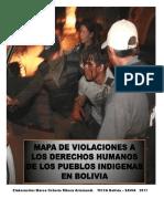 Mapa de violaciones de los derechos humanos de los pueblos indígenas en Bolivia (Por Marco Octavio Ribera 2017)