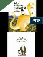 Alex Quiere Un Dinosaurio