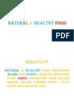 Natural & Healthy Food