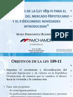 Ponencia1 Objetivosdelaley189 11paraeldesarrollohipotecarioyelfideicomiso Novedadesintroducidas Maryfernndez 120801183556 Phpapp01