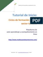 Tutorial Inicio Plataforma de Auto-aprendizaje Virtual - Medios Sociales en Turismo