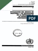 EVALUACIÓN DEL RIESGO DE FRACTURA Y SU APLICACIÓN EN LA DETECCIÓN DE LA OSTEOPOROSIS