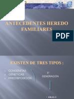 Antecedentes Heredo Familiares (Final)