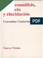 Libro Castoriadis El Psicoanalisis Proyecto y Elucidacion