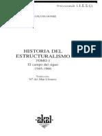 Dosse. Historia Del Estructuralismo. El Campo Del Signo 1945-1966