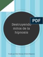 Destruyendo Mitos de La Hipnosis