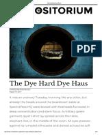 The Dye Hard Dye Haus