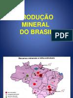 Produção Mineral Do Brasil