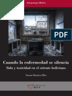 Cuando la enfermedad se silencia. Sida y toxicidad en el oriente boliviano.
