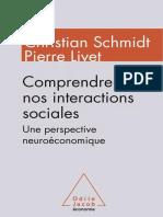 Christian Schmidt, Pierre Livet-Comprendre Nos Interactions Sociales_ Une Perspective Neuroéconomique-Odile Jacob (2014)