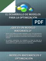 El Desarrollo de Modelos Para La Optimización