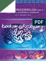 Ataxia Espinocerebelosa Tipo 2. Diagnostico, Pronóstico y Evolución - Luis Velázquez Pérez