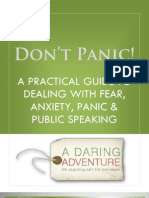 Don't Panic - A Practical Guide To dealing With Fear, Anxiety & Panic