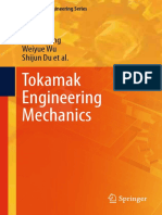 (Mechanical Engineering Series) Yuntao Song, Weiyue Wu, Shijun Du (Auth.)-Tokamak Engineering Mechanics-Springer-Verlag Berlin Heidelberg (2014)