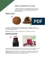 A 6 Legtöbbet Hamisított Étel