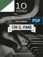 10 Ideas Que Cambiarán Tu Forma de Relacionarte Con El Piano Mario Nieto