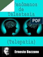 Os Fenômenos de Telestesia - Ernesto Bozzano