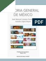 Historia General de México - José Manuel Lozano Fuentes y Amalia López Reyes