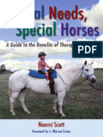 Naomi Scott - Special Needs, Special Horses - A Guide to the Benefits of Therapeutic Riding - 2005