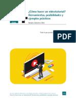 ¿Cómo hacer un videotutorial? Herramientas, posibilidades y ejemplos prácticos