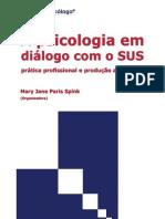 364923085-A-Psicologia-Em-Dialogo-Com-o-SUS-Spink-Org.pdf