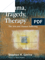 PTEPT 015 Trauma, Tragedy, Therapy. the Arts and Human Suffering - Stephen K. Levine