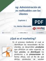 Capitulo_1 Marketing 1, administracion de relaciones redituables con los clientes