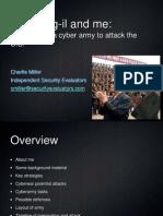 Kim Jong Jong-il and me. DEFCON 18 Miller Cyberwar