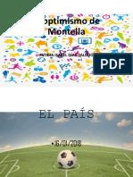 El Optimismo de Montella
