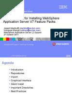 WSTE-10272011-BestPracticesInstallingWASV7FeaturePacks-