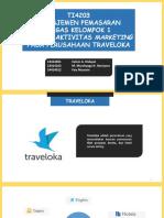 Manajemen Pemasaran_tugas 1 Studi Evolusi Marketing Traveloka _kelompok 03