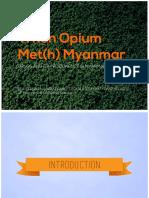 When Opium Meth Myanmar